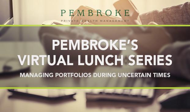 Pembroke's Virtual Lunch Series